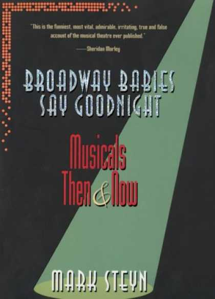 Books About Parenting - Broadway Babies Say Goodnight : Musicals Then and Now