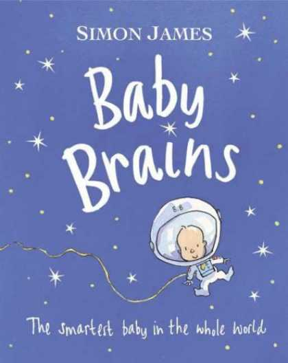 Books About Parenting - Baby Brains: The Smartest Baby in the Whole World.