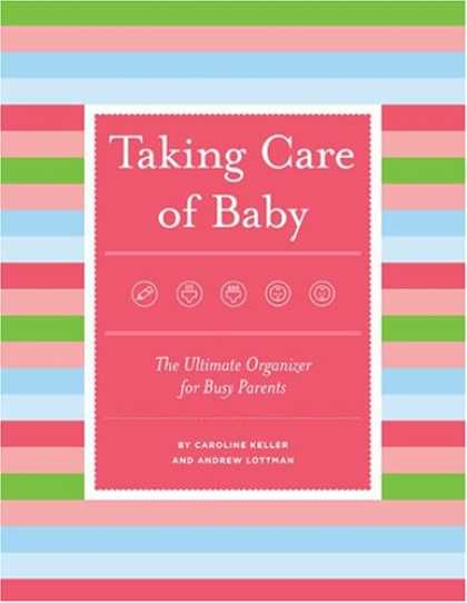 Books About Parenting - Taking Care Of Baby: The Ultimate Organizer For Busy Parents