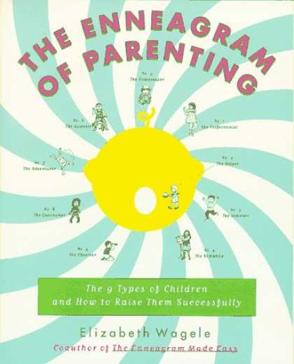 Books About Parenting - The Enneagram of Parenting: The 9 Types of Children and How to Raise Them Succes