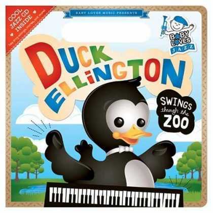 Books About Parenting - Duck Ellington Swings Through the Zoo: Baby Loves Jazz