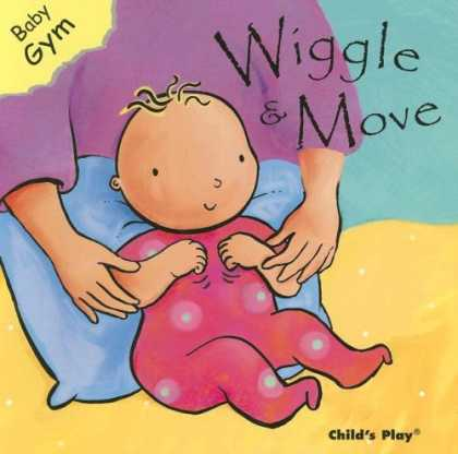 Books About Parenting - Wiggle and Move (Baby Gym)