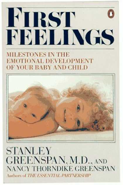 Books About Parenting - First Feelings: Milestones in the Emotional Development of Your Baby and Child