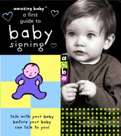 Books About Parenting - Amazing Baby: A First Guide to Baby Signing