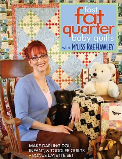 Books About Parenting - Fast, Fat Quarter Baby Quilts with M'Liss Rae Hawley: Make Darling Doll, Infant,