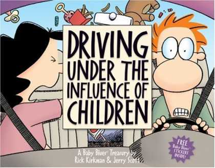Books About Parenting - Driving Under the Influence of Children: A Baby Blues Treasury