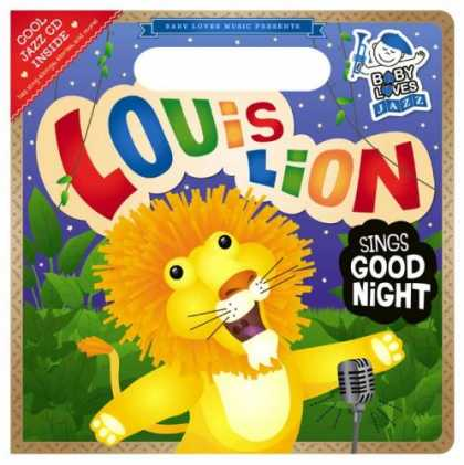 Books About Parenting - Louis Lion Sings Good Night: Baby Loves Jazz