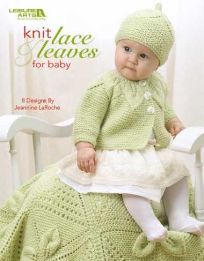 Books About Parenting - Knit Lace & Leaves for Baby (Leisure Arts #4577)