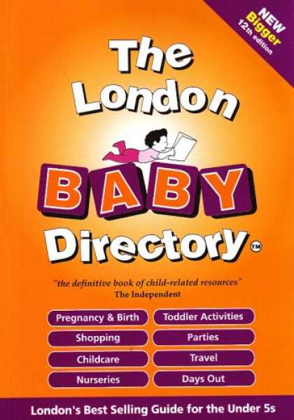 Books About Parenting - The London Baby Directory: The By-word-of-mouth Survival Guide for New Parents (