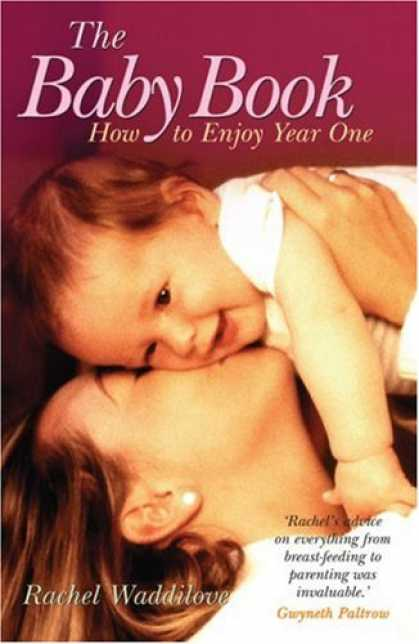 Books About Parenting - The Baby Book: How to Enjoy Year One