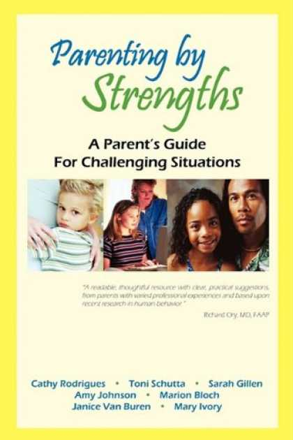 Books About Parenting - Parenting by Strengths, A Parent's Guide for Challenging Situations