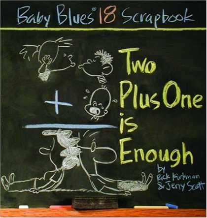 Books About Parenting - Two Plus One Is Enough: Baby Blues Scrapbook #18