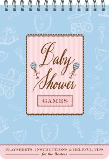 Books About Parenting - Baby Shower Games: Fun Party Games and Helpful Tips for the Hostess