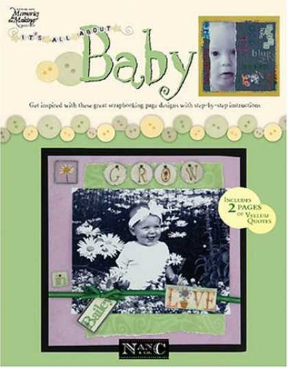 Books About Parenting - Its All About Baby (Leisure Arts #3625) (Memories in the Making)
