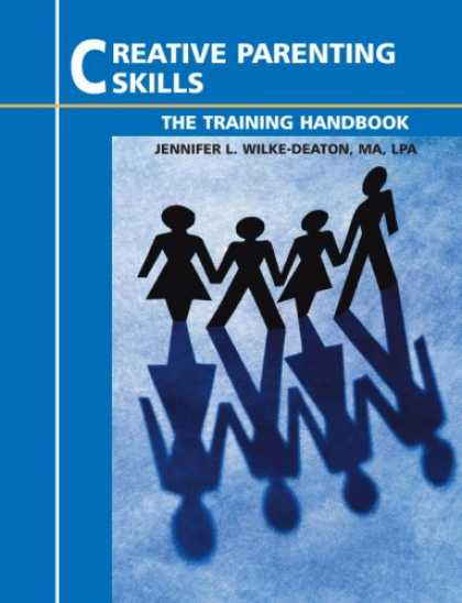 Books About Parenting - Creative Parenting Skills - The Training Handbook