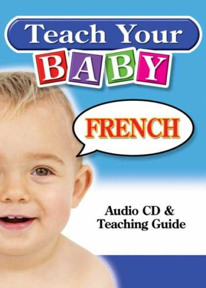 Books About Parenting - Teach Your Baby French (French Edition)