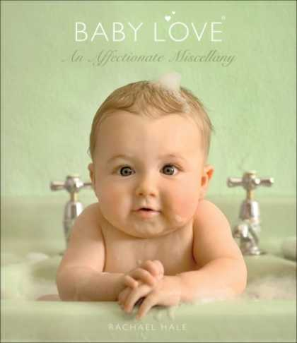 Books About Parenting - Baby Love: An Affectionate Miscellany