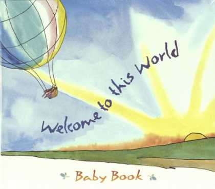 Books About Parenting - Welcome to This World Baby Book
