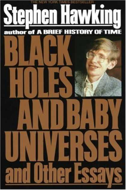 Books About Parenting - Black Holes and Baby Universes and Other Essays