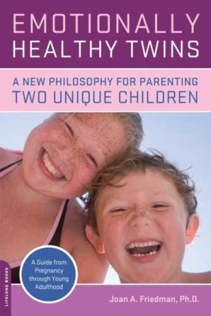 Books About Parenting - Emotionally Healthy Twins: A New Philosophy for Parenting Two Unique Children