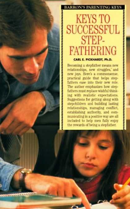 Books About Parenting - Keys to Successful Stepfathering (Barron's Parenting Keys)