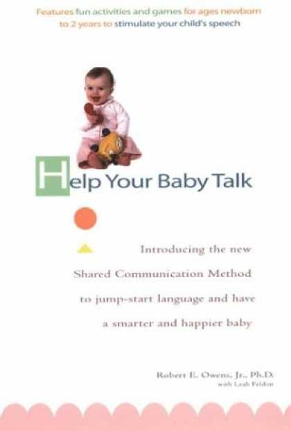 Books About Parenting - Help Your Baby Talk: Introducing the Shared Communication Methold to Jump Start