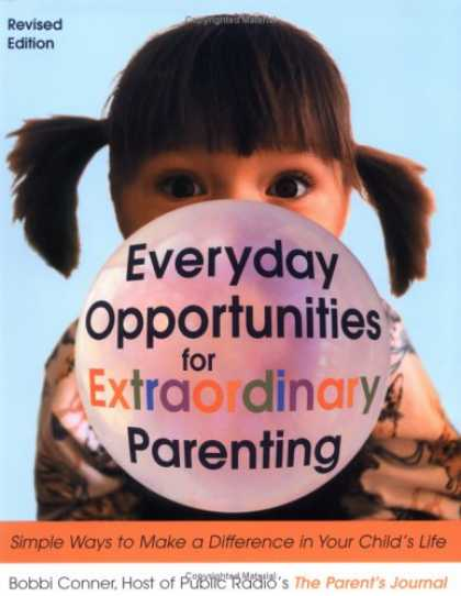 Books About Parenting - Everyday Opportunities for Extraordinary Parenting: Simple Ways to Make a Diffe