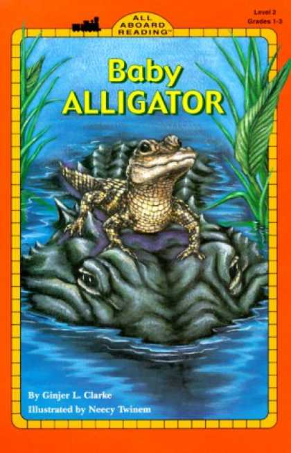 Books About Parenting - Baby Alligator (All Aboard Science Reader)