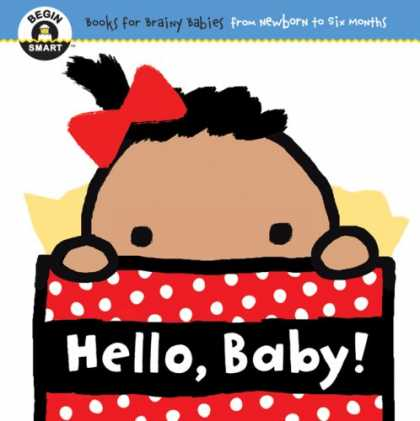 Books About Parenting - Begin Smart: Hello, Baby!