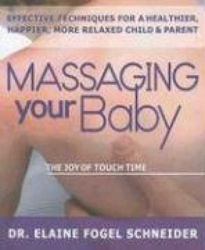 Books About Parenting - Massaging Your Baby: The Joy of Touch Time