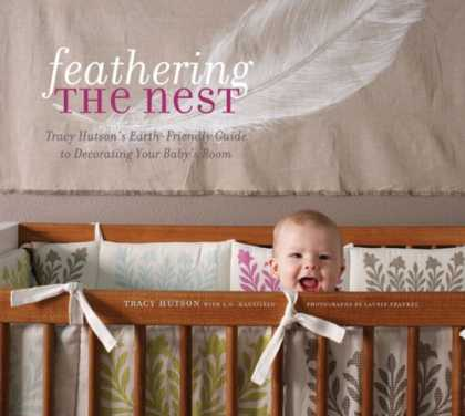 Books About Parenting - Feathering the Nest: Tracy Hutson's Earth-Friendly Guide to Decorating Your Baby