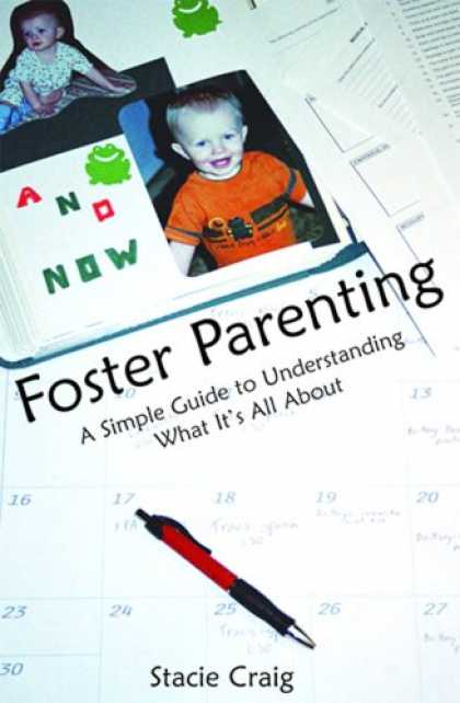 Books About Parenting - Foster Parenting: A Simple Guide to Understanding What It's All About
