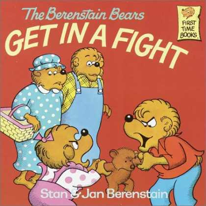 Books About Parenting - The Berenstain Bears Get in a Fight (First Time Books(R))