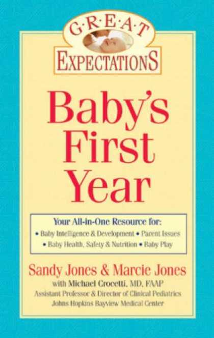 Books About Parenting - Great Expectations: Baby's First Year