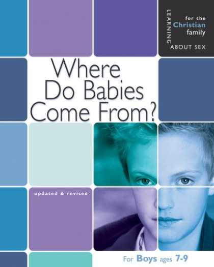 Books About Parenting - Where Do Babies Come From?: Boy's Edition (Learning About Sex)