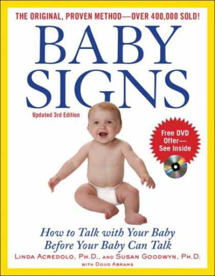 Books About Parenting - Baby Signs: How to Talk with Your Baby Before Your Baby Can Talk (3rd Edition)