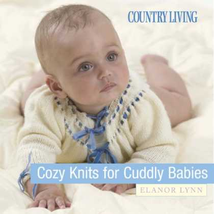 Books About Parenting - Cozy Knits for Cuddly Babies (Country Living)
