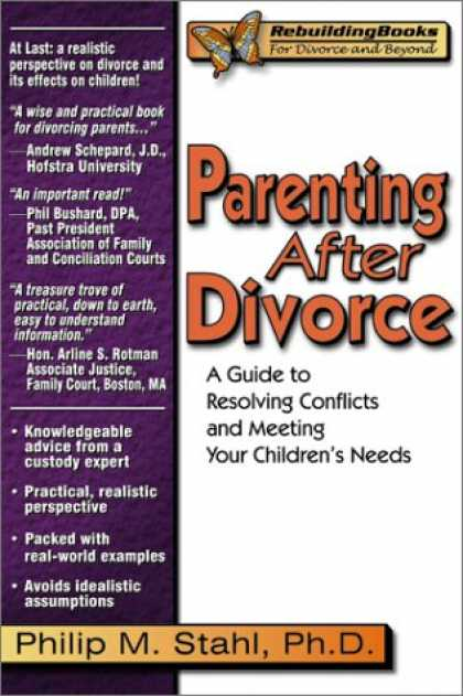 Books About Parenting - Parenting After Divorce: A Guide to Resolving Conflicts and Meeting Your Childre
