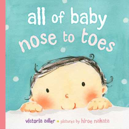Books About Parenting - All of Baby, Nose to Toes