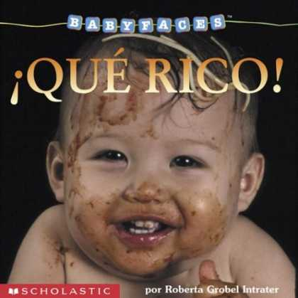 Books About Parenting - Que rico!: Eat! (que Rico> (Baby Faces) (Spanish Edition)