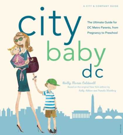 Books About Parenting - City Baby D.C.: The Ultimate Guide for DC Metro Parents from Pregnancy to Presch