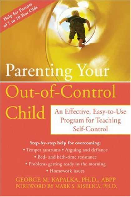 Books About Parenting - Parenting Your Out-of-control Child: An Effective, Easy-to-use Program for Teach