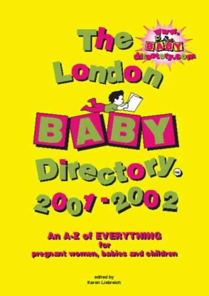 Books About Parenting - The London Baby Directory 2001-2002: An A-Z of Everything for Pregnant Women, Ba