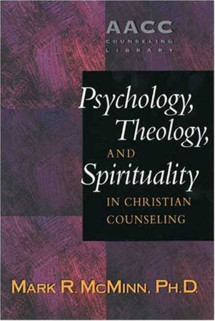 Books About Psychology - Psychology, Theology, and Spirituality in Christian Counseling (AACC Library)