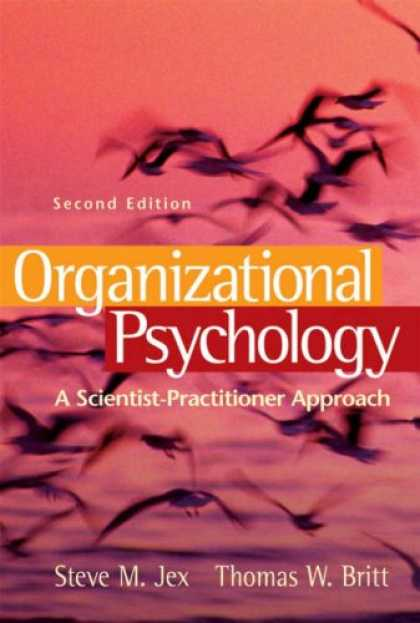 Books About Psychology - Organizational Psychology: A Scientist-Practitioner Approach