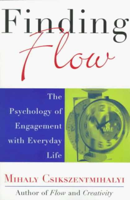 Books About Psychology - Finding Flow: The Psychology of Engagement with Everyday Life (Masterminds Serie