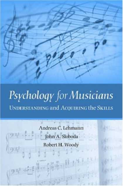 Books About Psychology - Psychology for Musicians: Understanding and Acquiring the Skills