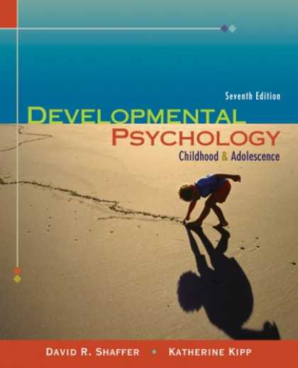 Books About Psychology - Thomson Advantage Books: Developmental Psychology: Childhood and Adolescence ,7t