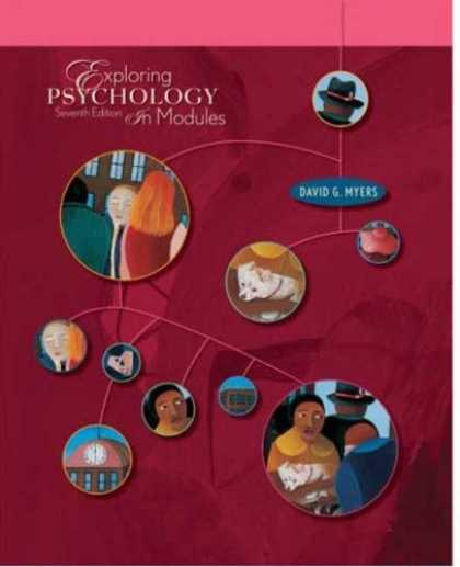 Books About Psychology - Exploring Psychology, Seventh Edition, In Modules