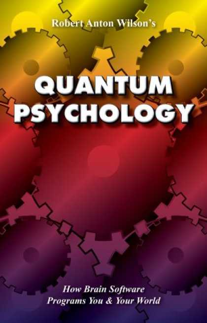 Books About Psychology - Quantum Psychology: How Brain Software Programs You and Your World